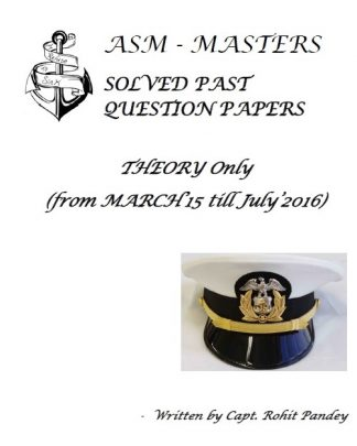 ASM Writtens Exams Solved Past Papers (Theory) - Capt. Rohit Pandey