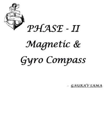 Magnetic & Gyro Compass Class Notes for Phase 2 - Gaurav Sama