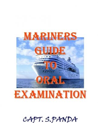 Mariner's Guide to Oral's Examination by Capt S. Panda