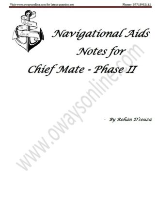 Navigational Aids Notes Phase 2 Chief Mate Examination by Rohan D'souza