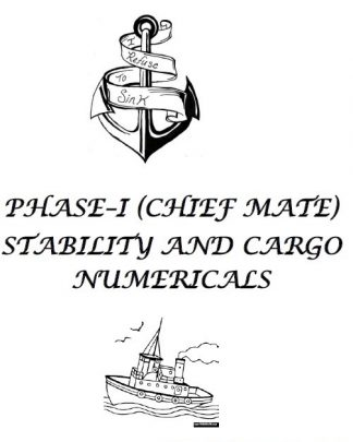 Stability & Cargo Solved Numericals for Phase 1 Chief Mate